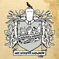"The US/Canadian version of ""Not Accepted Anywhere"" as ""The Automatic Automatic"""