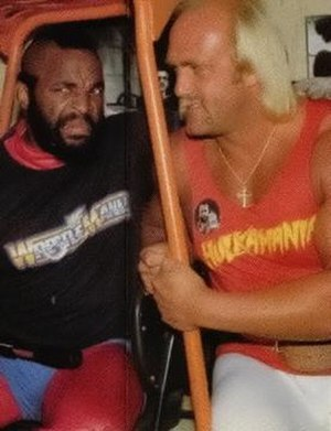 WrestleMania - Mr. T and Hulk Hogan at the first WrestleMania event; Mr. T returned for WrestleMania 2 while Hulk Hogan wrestled at the first nine events.
