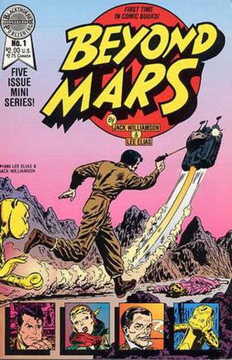 Beyond Mars - The first issue (January, 1989) of Jack Williamson and Lee Elias' Beyond Mars comic book with reprints of the comic strip.