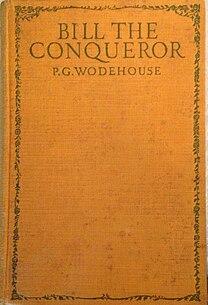 <i>Bill the Conqueror</i> 1924 novel by P.G. Wodehouse