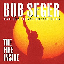 Bob Seger - The Fire Inside.jpg