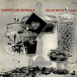 Candy (Lee Morgan album) - Image: Candy (Lee Morgan album)