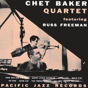 Chet Baker Quartet featuring Russ Freeman - Image: Chet Baker Quartet featuring Russ Freeman