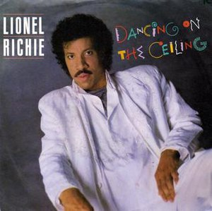 Dancing on the Ceiling (Lionel Richie song) - Image: Dancing on the Ceiling