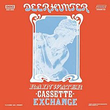 Deerhunter - Rainwater Cassette Exchange.jpg