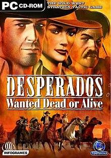 Desperados Wanted Dead Or Alive Wikipedia