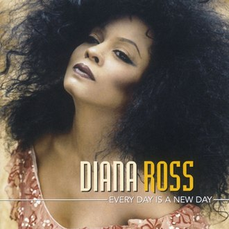 Every Day Is a New Day - Image: Diana Ross Every Day Is a New Day album cover