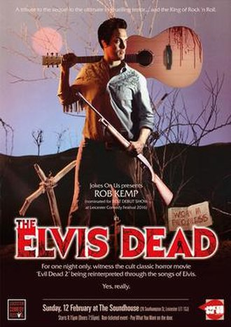 The Elvis Dead - Poster for show during the 2017 Leicester Comedy Festival