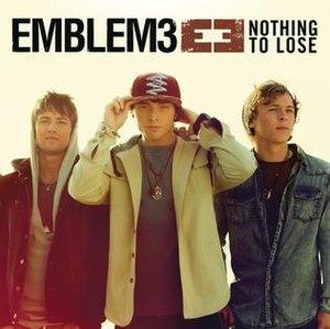 Nothing to Lose (Emblem3 album) - Image: Emblem 3 nothing to lose album