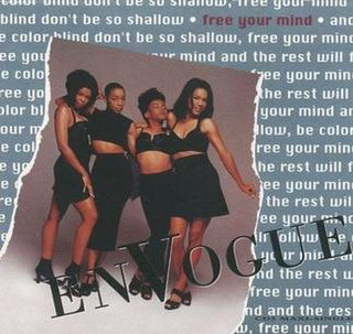 Free Your Mind (song) 1992 single by En Vogue