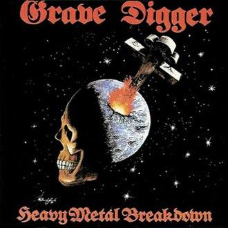 Heavy Metal Breakdown - Image: Grave Digger Heavy Metal Breakdown 1