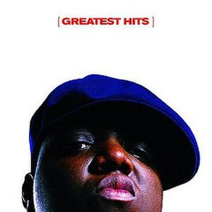 Greatest Hits (The Notorious B.I.G. album) - Image: Greatest Hits BIG