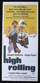<i>High Rolling</i> 1977 Australian film directed by Igor Auzins