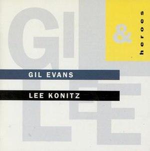 Heroes (Gil Evans and Lee Konitz album)