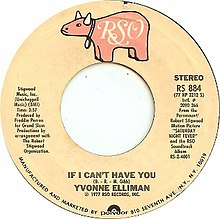 If I Can't Have You by Yvonne Elliman US vinyl single A-side.jpg