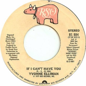 If I Can't Have You - Image: If I Can't Have You by Yvonne Elliman US vinyl single A side