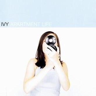 Apartment Life - Image: Ivy – Apartment Life