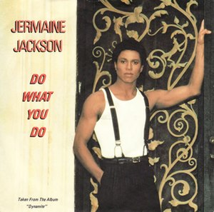 Do What You Do (Jermaine Jackson song) - Image: Jermaine jackson do what you do
