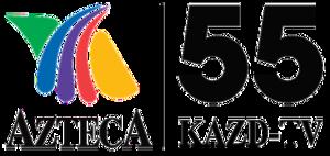 "KAZD - ""KAZD Azteca 55"" logo used from December 2010 to July 2011."
