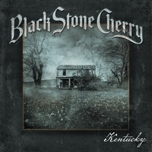 Kentucky (Black Stone Cherry album) - Image: Kentucky Black Stone Cherry