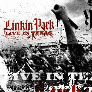 Live in Texas (Linkin Park album) - Image: LP Live In Texas