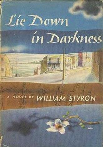 Lie Down in Darkness (novel) - First edition