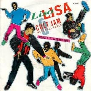I Wonder If I Take You Home - Image: Lisa Lisa & Cult Jam I Wonder