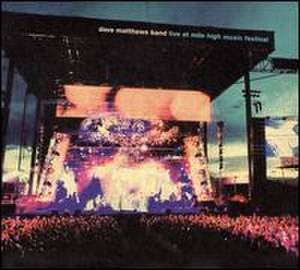 Live at Mile High Music Festival - Image: Live at Mile High Music Festival