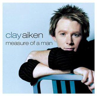 Measure of a Man (Clay Aiken album) - Image: MOAM Cover Art low res