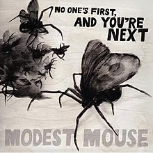 Modest Mouse - No Ones First And Youre Nextjpg