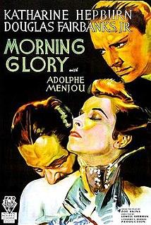 <i>Morning Glory</i> (1933 film) 1933 film by Lowell Sherman