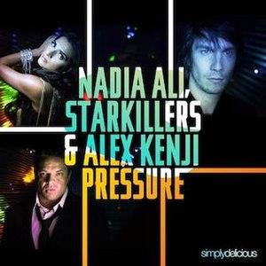 Pressure (Nadia Ali song) - Image: Nadia Ali Pressure