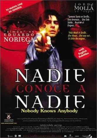 Nobody Knows Anybody - Image: Nadie conoce a nadie