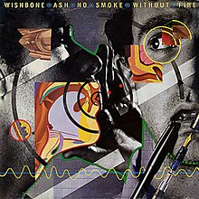 NoSmokeWithoutFire WishboneAsh.jpg