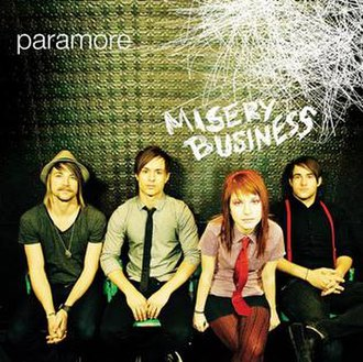Misery Business - Image: Paramore Misery Business singlecover