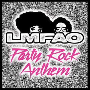 Party Rock Anthem - Image: Party Rock Anthem (feat. Lauren Bennet & Goon Rock) Single
