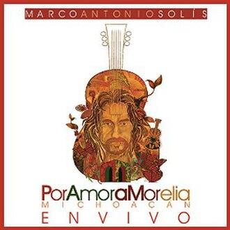 Por Amor a Morelia Michoacán - Image: Por Amor a Morelia Michoacán cover