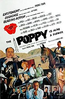 <i>The Poppy Is Also a Flower</i> 1966 television film by Terence Young
