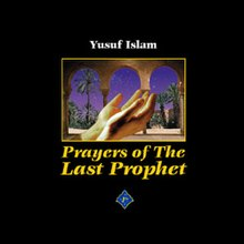 Prayers of the Last Prophet (Yusuf Islam album - cover art).jpg