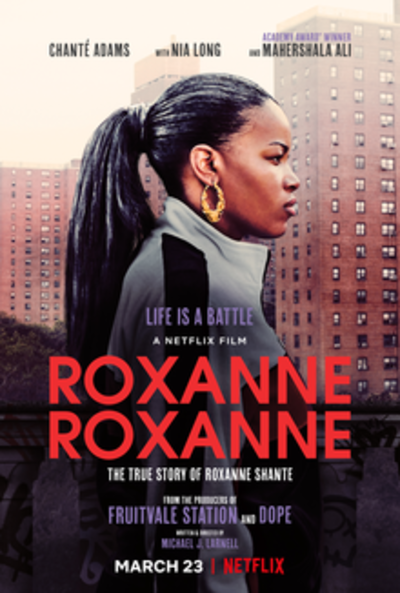 Picture of a movie: Roxanne Roxanne