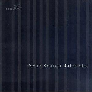 1996 (Ryuichi Sakamoto album) - Image: Ryuichi Sakamoto 1996