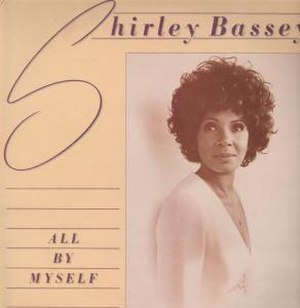 All by Myself (Shirley Bassey album) - Image: Shirley Bassey All By Myself