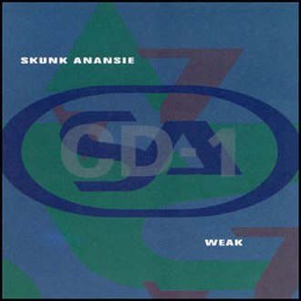 Weak (Skunk Anansie song) - Image: Skunk anansie weak cd 1