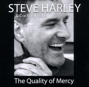 The Quality of Mercy (album) - Image: Steve Harley The Quality of Mercy Album Cover 2005