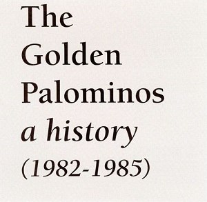 A History (1982–1985) - Image: The Golden Palominos A History (1982 1985)