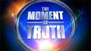 The Moment of Truth (U.S. game show) - Image: The Moment of Truth (U.S. game show)