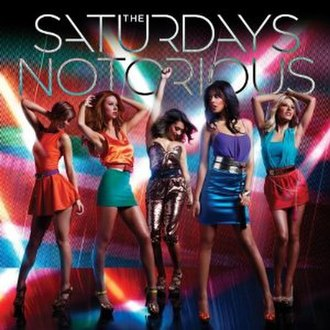Notorious (The Saturdays song) - Image: The Saturdays Notorious