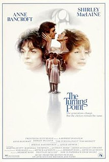 <i>The Turning Point</i> (1977 film) 1977 film by Herbert Ross