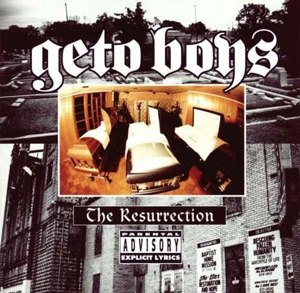 The Resurrection (Geto Boys album) - Image: Theressurectiongetob oys