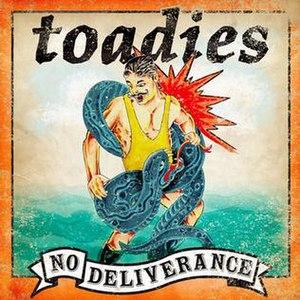 No Deliverance - Image: Toadies No Deliverance